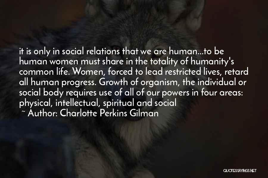 Humanity And Society Quotes By Charlotte Perkins Gilman