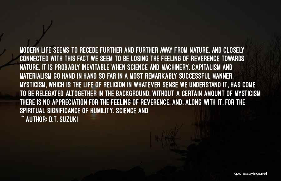 Humanity And Society Quotes By D.T. Suzuki