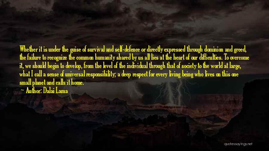 Humanity And Society Quotes By Dalai Lama