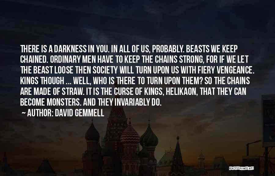 Humanity And Society Quotes By David Gemmell