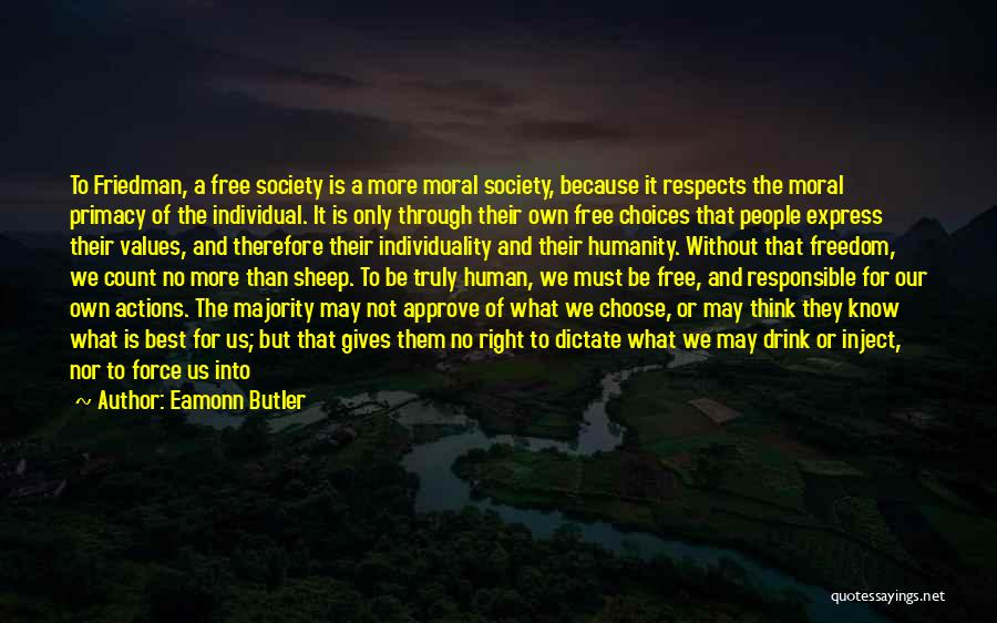 Humanity And Society Quotes By Eamonn Butler