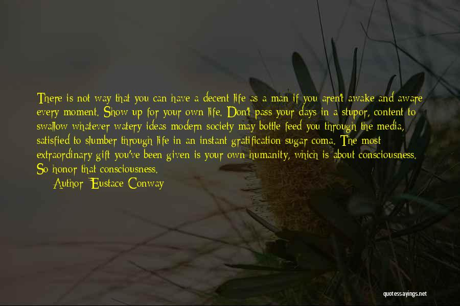 Humanity And Society Quotes By Eustace Conway