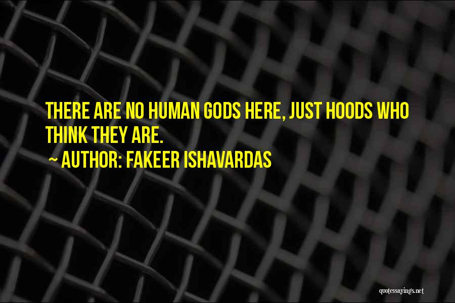 Humanity And Society Quotes By Fakeer Ishavardas