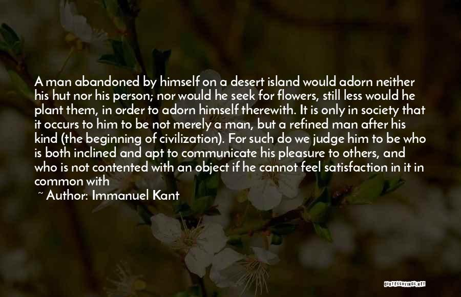 Humanity And Society Quotes By Immanuel Kant