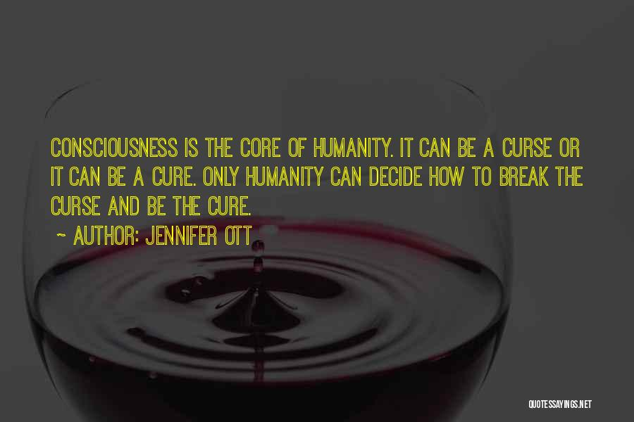 Humanity And Society Quotes By Jennifer Ott