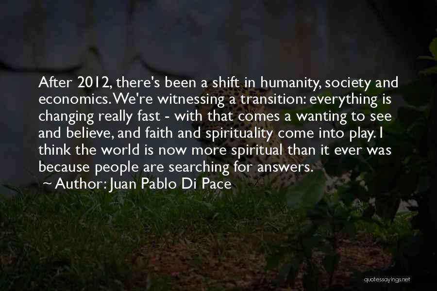 Humanity And Society Quotes By Juan Pablo Di Pace