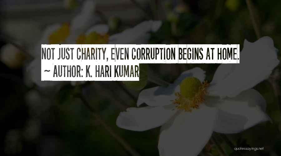 Humanity And Society Quotes By K. Hari Kumar