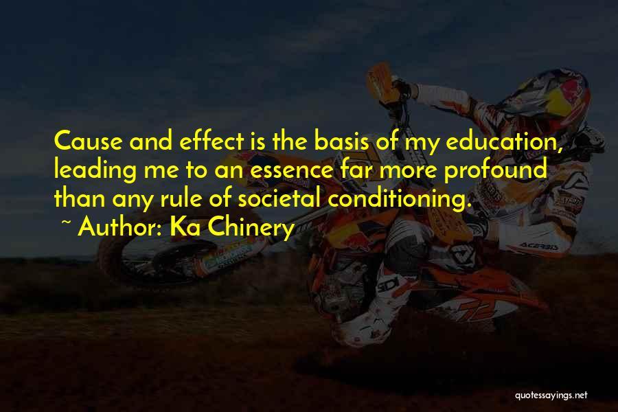 Humanity And Society Quotes By Ka Chinery