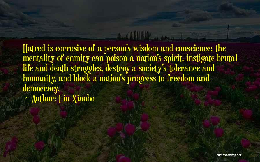 Humanity And Society Quotes By Liu Xiaobo