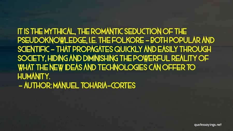 Humanity And Society Quotes By Manuel Toharia-Cortes