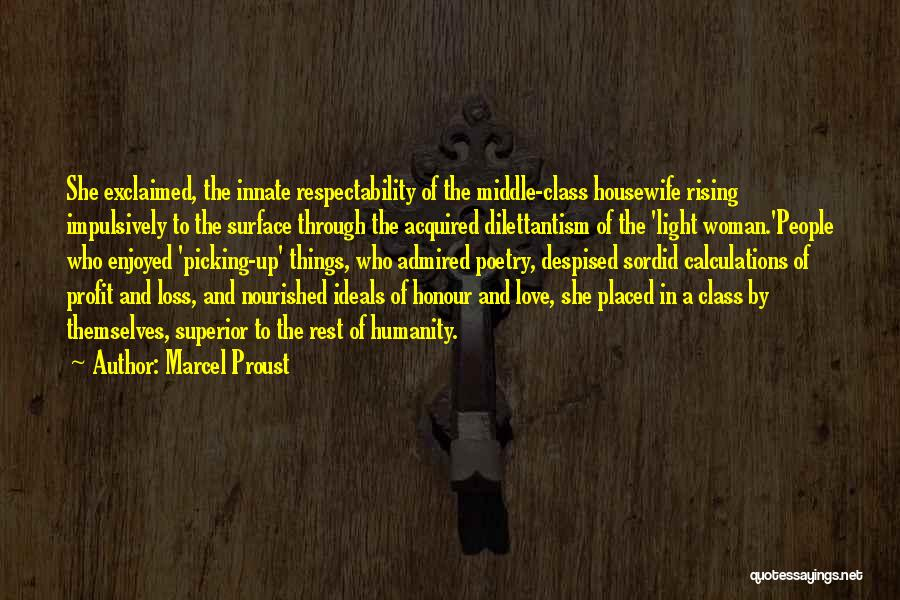 Humanity And Society Quotes By Marcel Proust