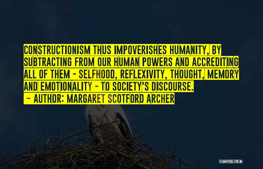 Humanity And Society Quotes By Margaret Scotford Archer