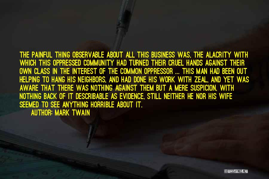 Humanity And Society Quotes By Mark Twain