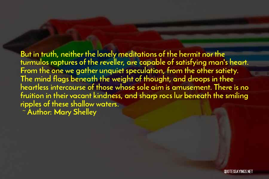 Humanity And Society Quotes By Mary Shelley