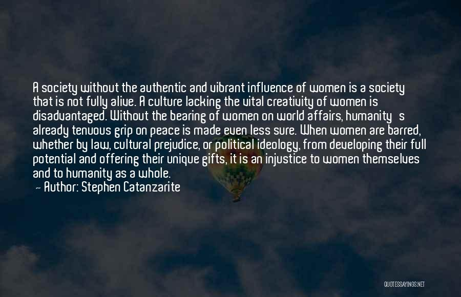 Humanity And Society Quotes By Stephen Catanzarite