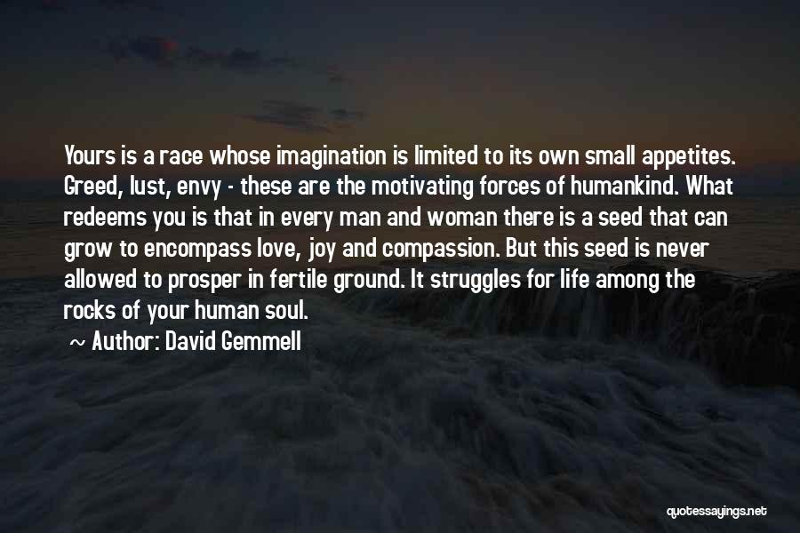 Humankind Evil Quotes By David Gemmell