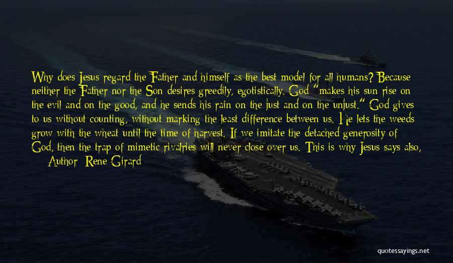 Humankind Evil Quotes By Rene Girard