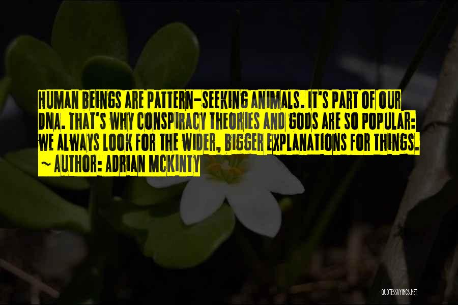 Humans And Animals Quotes By Adrian McKinty