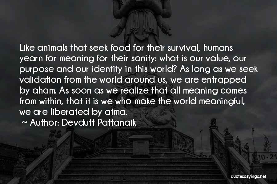 Humans And Animals Quotes By Devdutt Pattanaik