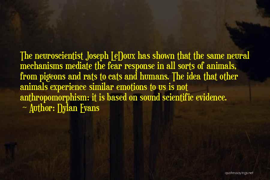 Humans And Animals Quotes By Dylan Evans