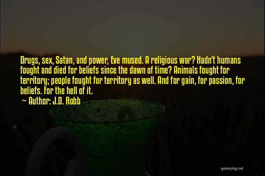 Humans And Animals Quotes By J.D. Robb