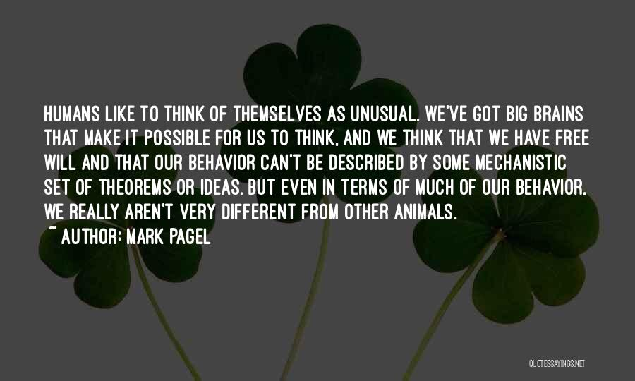 Humans And Animals Quotes By Mark Pagel