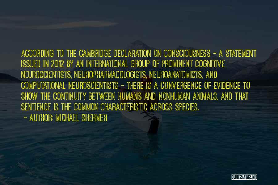 Humans And Animals Quotes By Michael Shermer