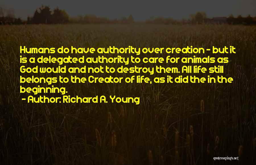 Humans And Animals Quotes By Richard A. Young