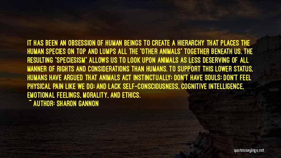 Humans And Animals Quotes By Sharon Gannon