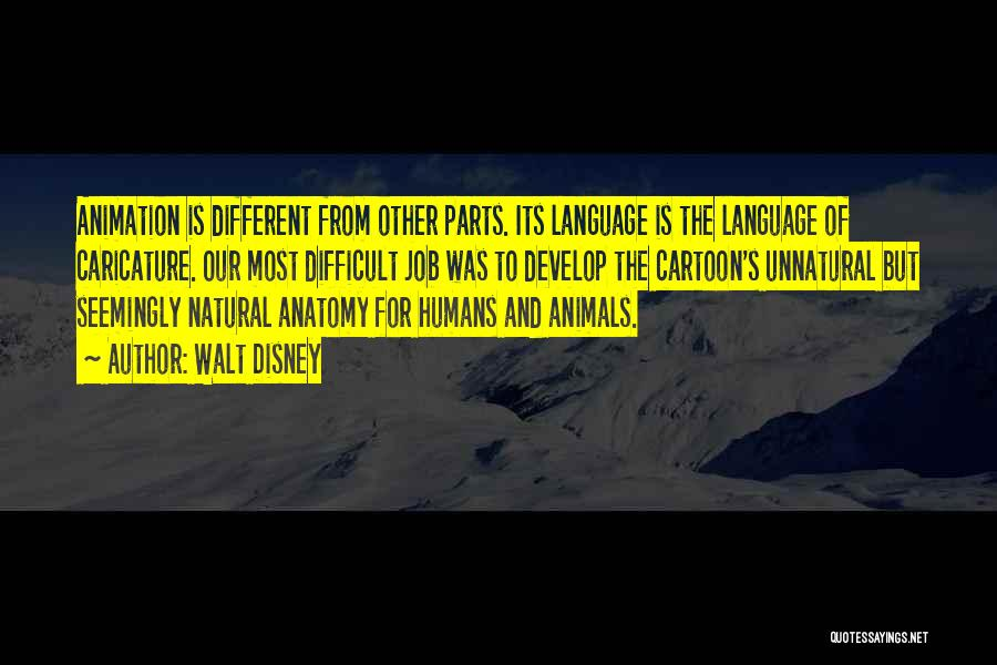 Humans And Animals Quotes By Walt Disney