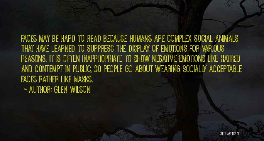 Humans Are Animals Quotes By Glen Wilson