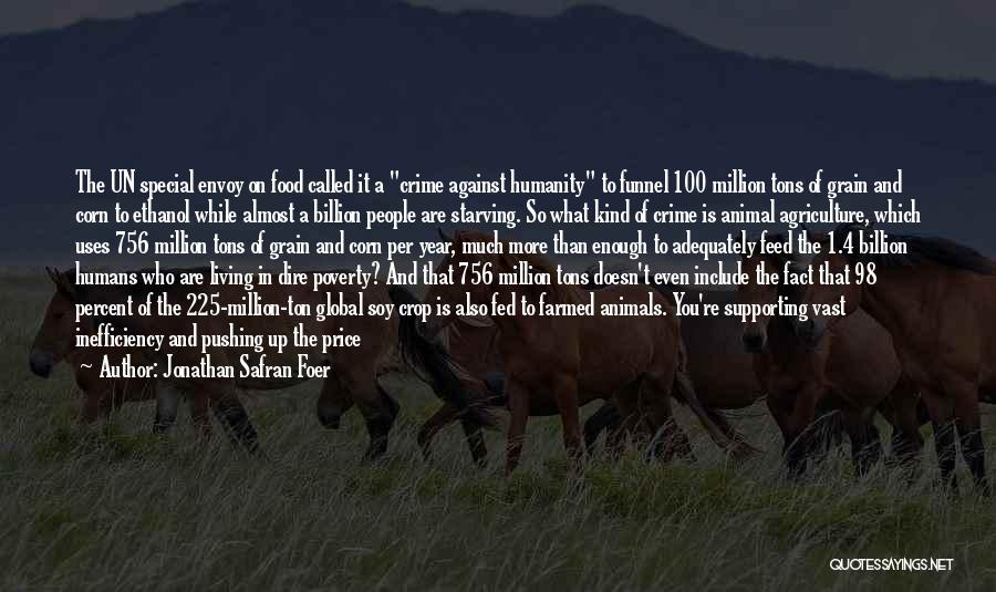 Humans Are Animals Quotes By Jonathan Safran Foer