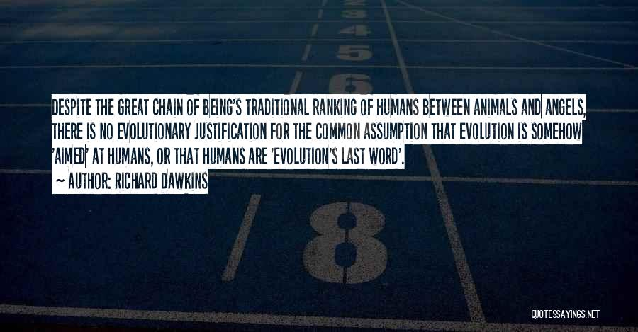 Humans Are Animals Quotes By Richard Dawkins