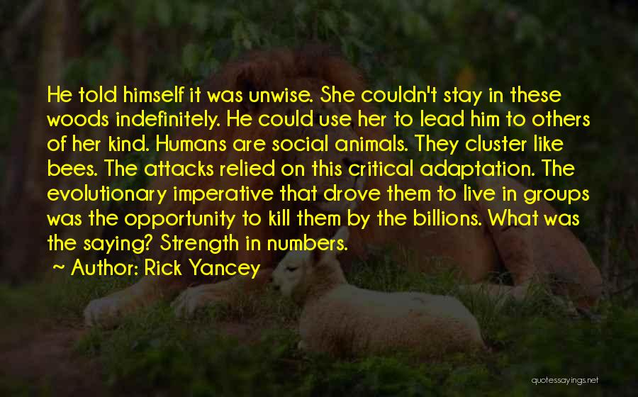 Humans Are Animals Quotes By Rick Yancey