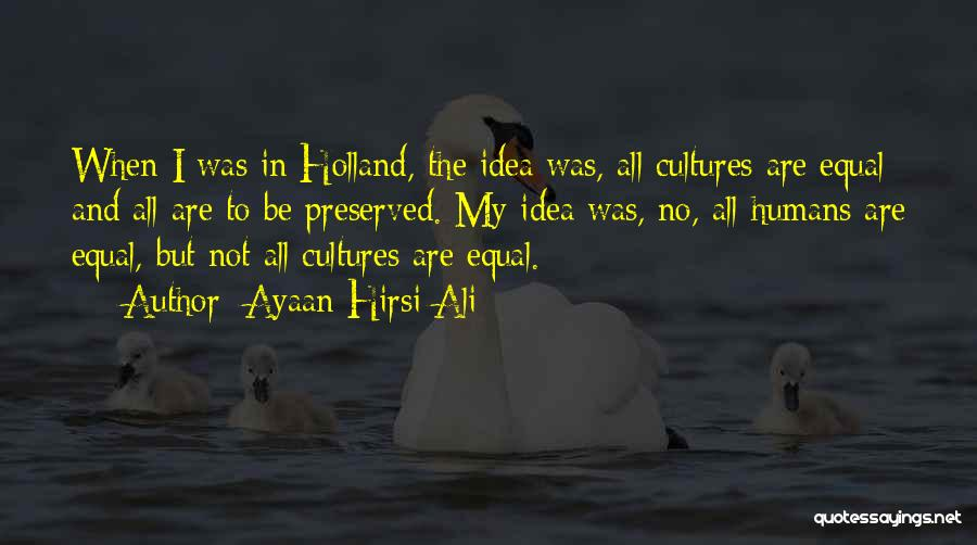 Humans Are Not Equal Quotes By Ayaan Hirsi Ali