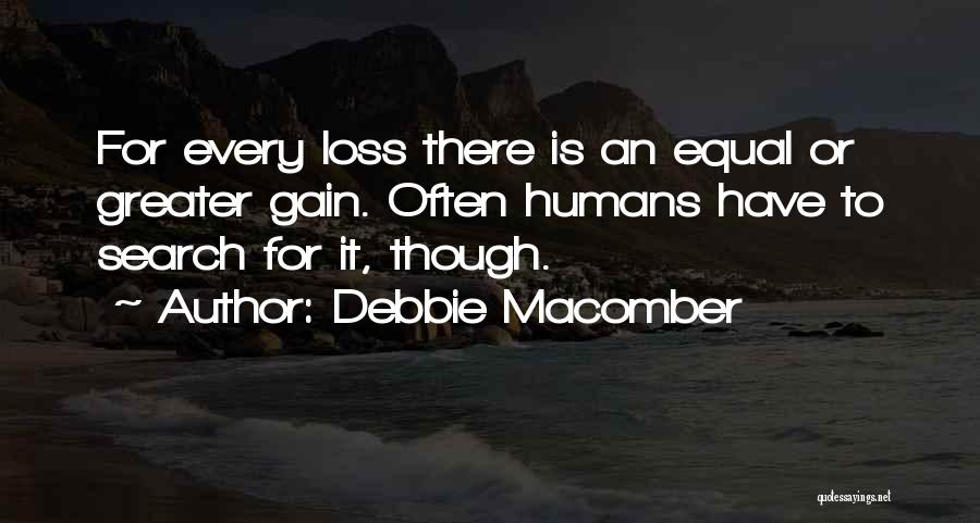 Humans Are Not Equal Quotes By Debbie Macomber
