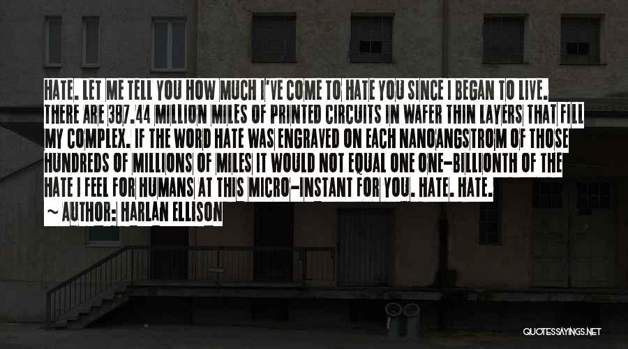 Humans Are Not Equal Quotes By Harlan Ellison