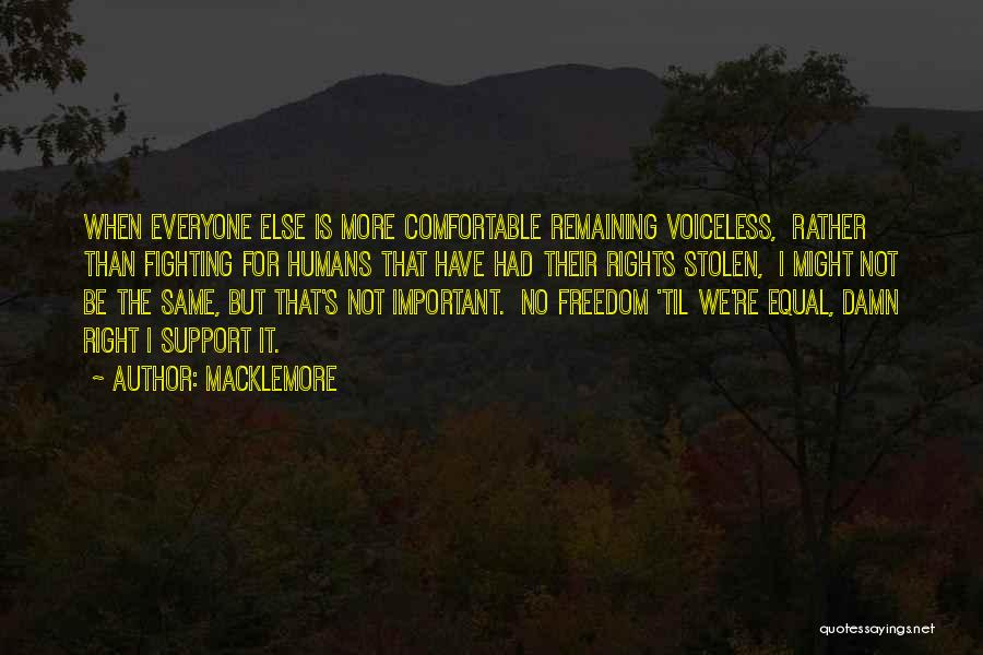 Humans Are Not Equal Quotes By Macklemore