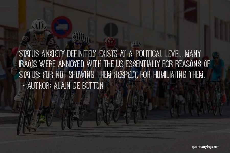 Humiliating Quotes By Alain De Botton