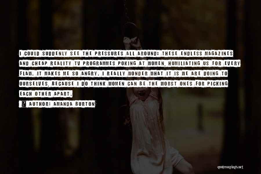 Humiliating Quotes By Amanda Burton