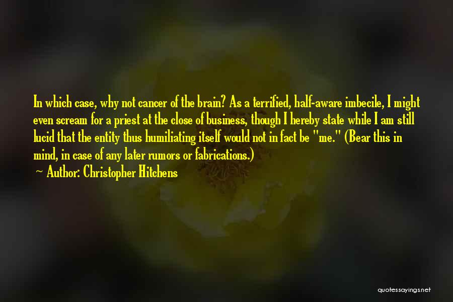 Humiliating Quotes By Christopher Hitchens