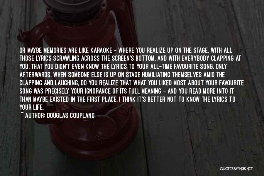 Humiliating Quotes By Douglas Coupland