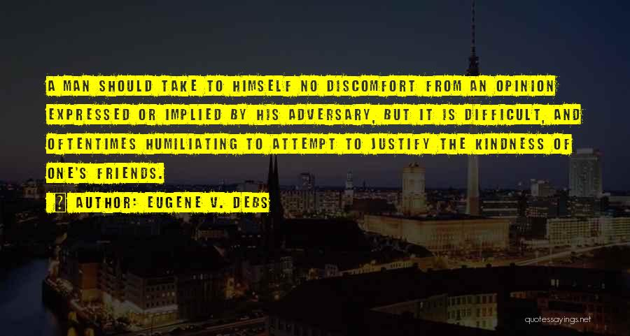 Humiliating Quotes By Eugene V. Debs