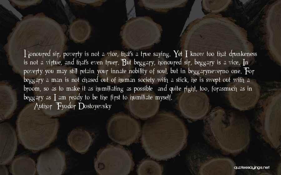 Humiliating Quotes By Fyodor Dostoyevsky