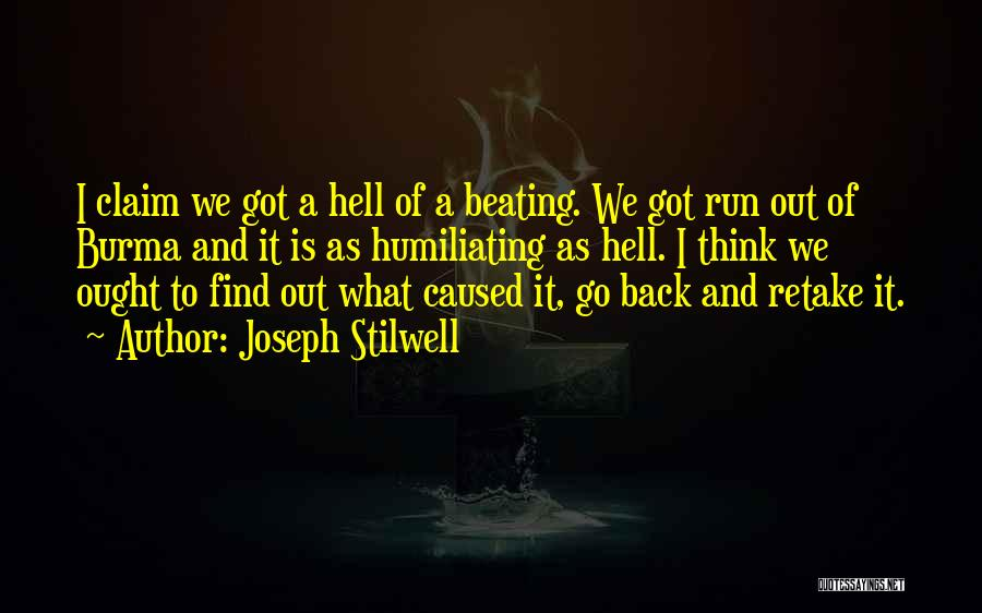 Humiliating Quotes By Joseph Stilwell