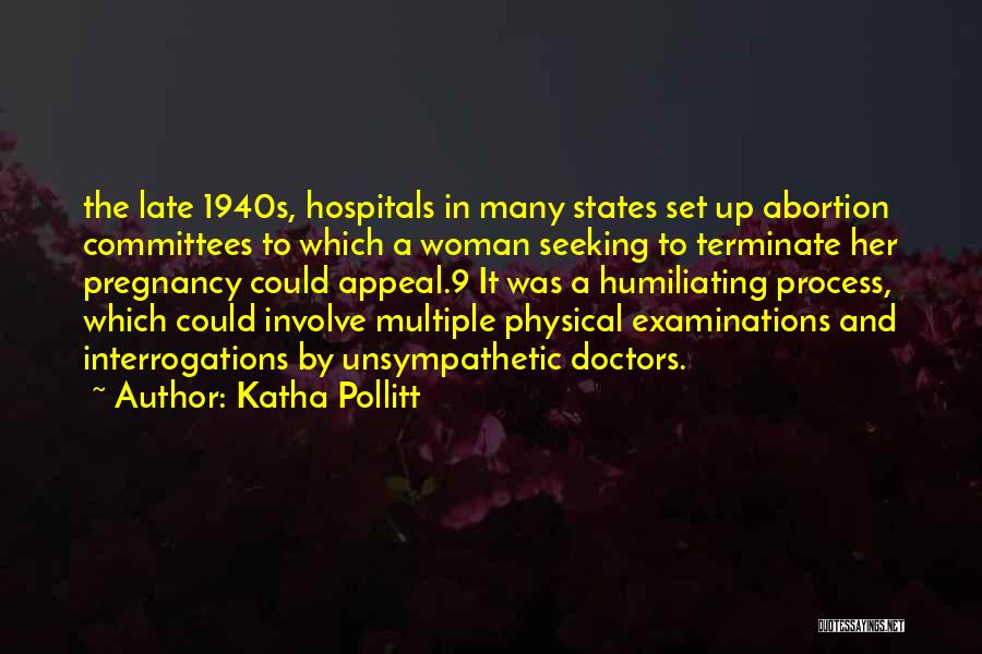 Humiliating Quotes By Katha Pollitt