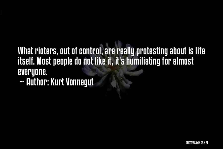 Humiliating Quotes By Kurt Vonnegut
