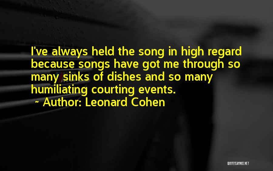 Humiliating Quotes By Leonard Cohen