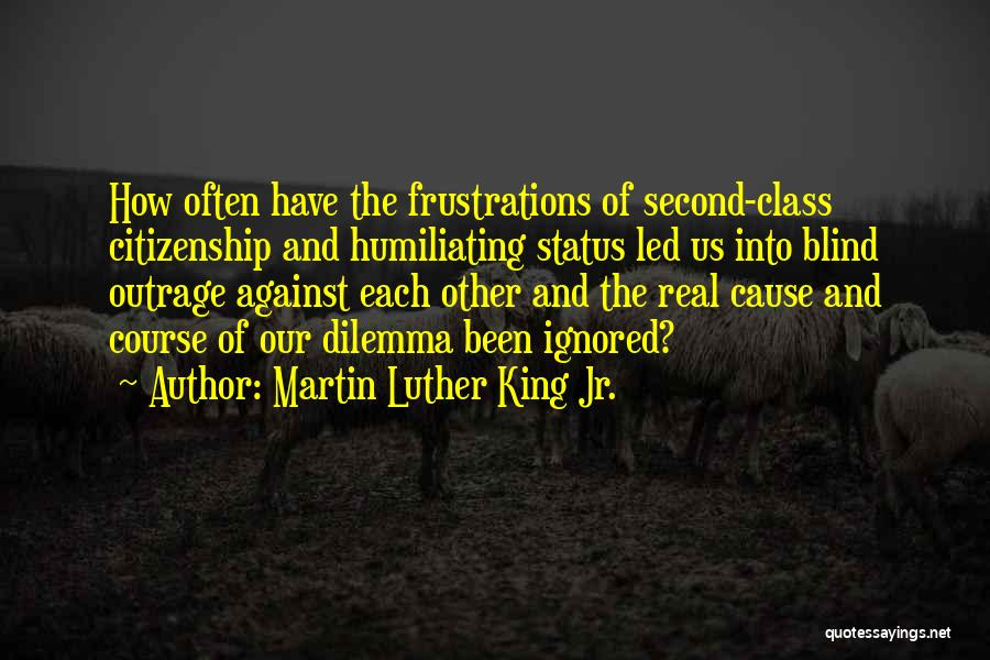 Humiliating Quotes By Martin Luther King Jr.