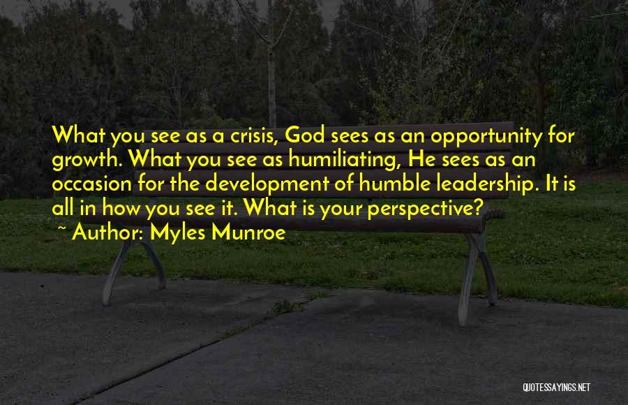Humiliating Quotes By Myles Munroe